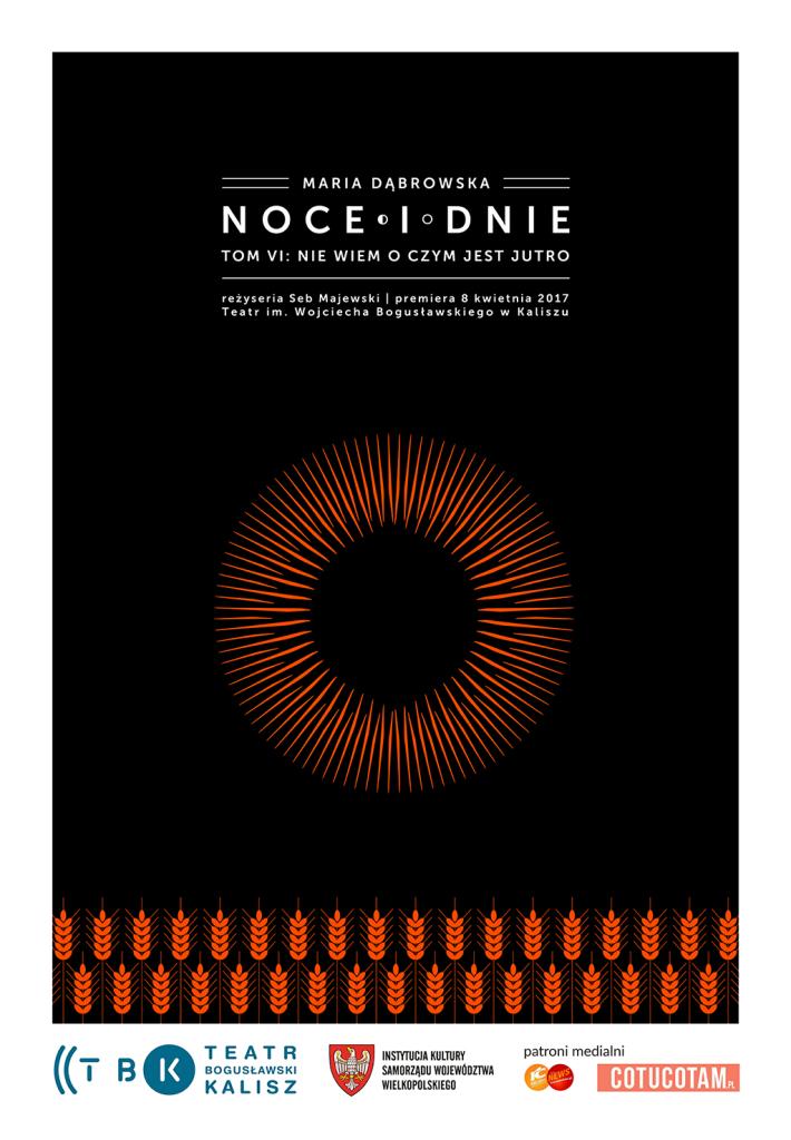 """Spektakl """"Noce i dnie"""" @ pl. Bogusławskiego 1"""